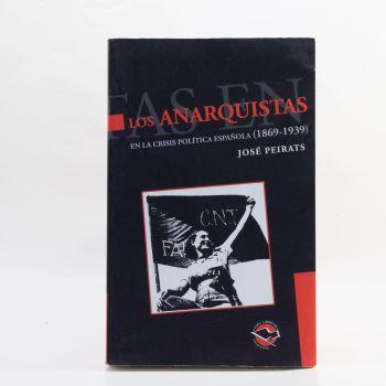 ediciones-anarres-los-anarquistas-en-la-crisis-politica-española